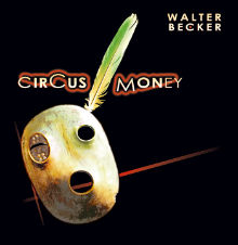 Walter Becker - Circus Money